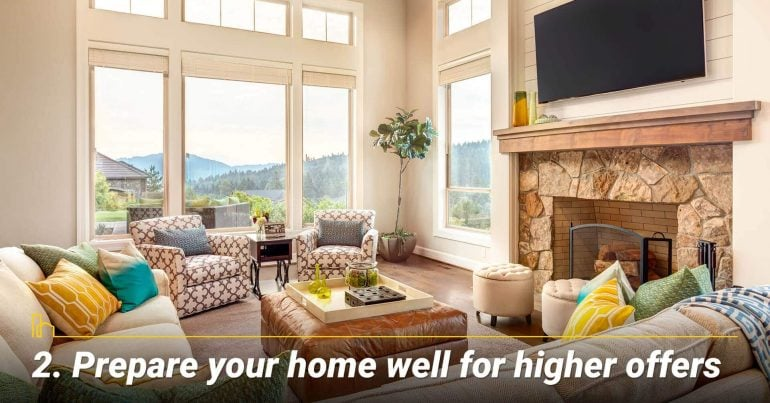 Prepare your home well for higher offers