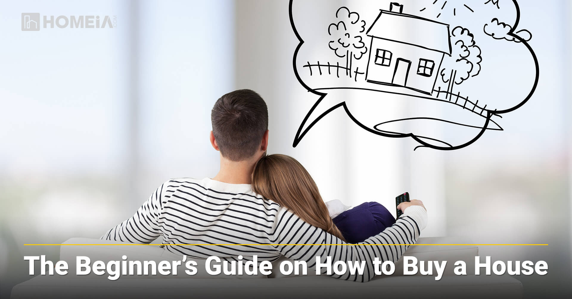 The Beginner's Guide on How to Buy a House