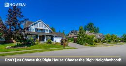 Things to Consider When Choosing Neighborhood for Your House