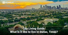 City Living Guide: What is It like Living in Dallas, Texas?