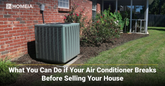 What You Can Do if Your Air Conditioner Breaks Before Selling Your House