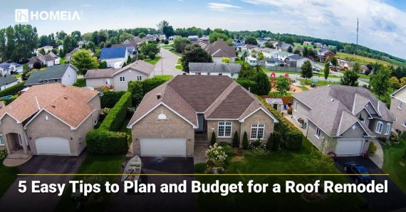 5 Easy Tips to Plan and Budget for a Roof Remodel
